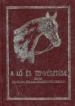 Kovácsy Béla – Monostori Károly:A ló és tenyésztése